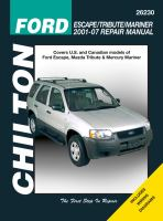 Chilton's Ford Escape/Tribute/Mariner 2001-07 Repair Manual
