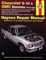 Chevrolet S-10 & Blazer, GMC Sonoma, Jimmy & Envoy, Oldsmobile Bravada, Isuzu Hombre Automotive Repair Manual