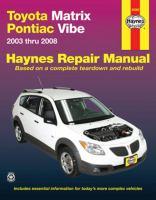 Toyota Matrix & Pontiac Vibe Automotive Repair Manual