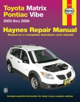 Toyota Matrix & Pontiac Vibe Automotive Repair Manual