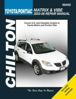 Chilton's Toyota Matrix & Pontiac Vibe 2003-2008 Repair Manual