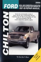 Chilton's Ford Pick-ups/Expedition/Navigator 1997-09 Repair Manual