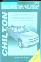 Chilton's General Motors Pick-ups 2007-09 Repair Manual