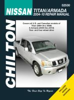 Chilton's Nissan Titan 2004-09, Armada 2005-10 Repair Manual