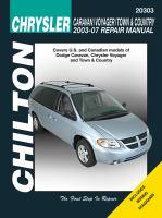 Chilton's Chrysler Caravan/Voyager/Town & Country 2003-07 Repair Manual