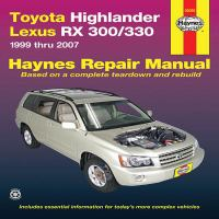 Toyota Highlander & Lexus RX 300/330 Automotive Repair Manual