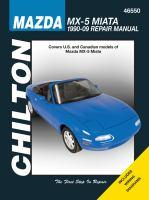 Chilton's Mazda MX-5 Miata, 1990-09 Repair Manual