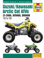 Suzuki LT-Z400 Kawasaki KFX400 Arctic Cat DVX400 Service and Repair Manual