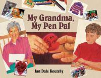 My Grandma, My Pen Pal