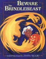 Beware the Brindlebeast