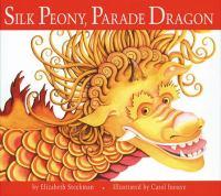 Silk Peony, Parade Dragon