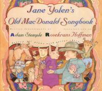 Jane Yolen's Old MacDonald Songbook