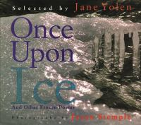 Once Upon Ice and Other Frozen Poems