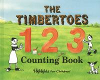 The Timbertoes 1 2 3 Counting Book