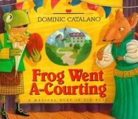 The Highland Minstrel Players Proudly Present Frog Went A-courting, A Musical Play in Six Acts