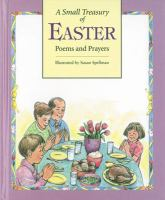 A Small Treasury of Easter Poems and Prayers