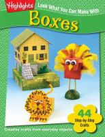 Look What You Can Make With Boxes