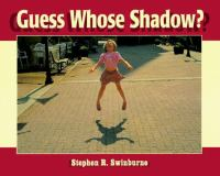 Guess Whose Shadow?