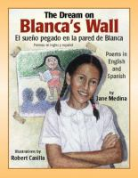 The Dream on Blanca's Wall