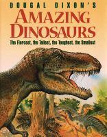 Dougal Dixon's Amazing Dinosaurs