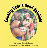Country Bear's Good Neighbor