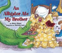 An Alligator Ate My Brother