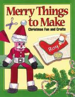 Merry Things To Make