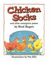 Chicken Socks and Other Contagious Poems