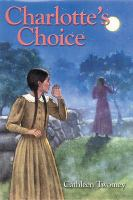 Charlotte's Choice