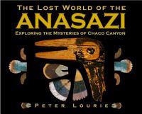 The Lost World of the Anasazi