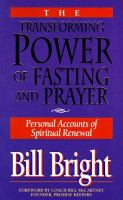 The Transforming Power of Fasting and Prayer
