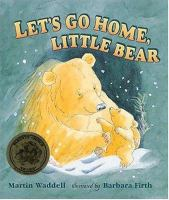 Let's Go Home, Little Bear