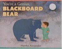 You're A Genius, Blackboard Bear