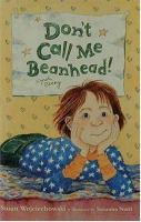 Don't Call Me Beanhead!