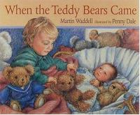 When the Teddy Bears Came