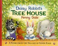 Daisy Rabbit's Tree House