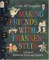 Making Friends With Frankenstein