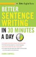 Better Sentence-writing in 30 Minutes A Day