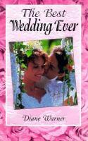 The Best Wedding Ever