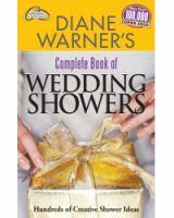 Diane Warner's Complete Book of Wedding Showers