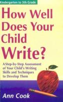 How Well Does your Child Write?