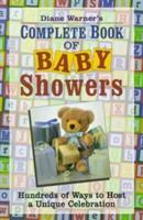 Diane Warner's Complete Book of Baby Showers
