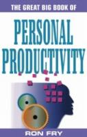 The Great Big Book of Personal Productivity