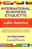 International Business Etiquette, Latin America
