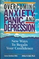 Overcoming Anxiety, Panic, and Depression