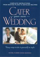 Cater your Own Wedding