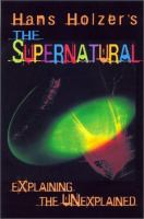Hans Holzer's the Supernatural