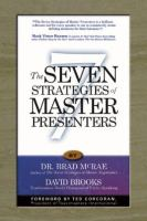 Seven Strategies of Master Presenters