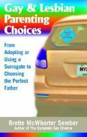 Gay & Lesbian Parenting Choices