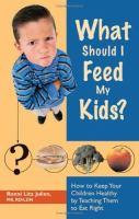 What Should I Feed My Kids?
